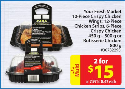 Your Fresh Market 10-piece Crispy Chicken Wings - 12-piece Chicken Strips - 6-piece Crispy Chicken 450 g – 500 g or Rotisserie Chicken 800 g