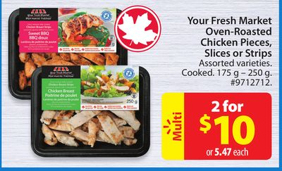 Your Fresh Market Oven-roasted Chicken Pieces - Slices or Strips
