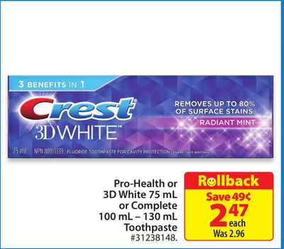 Pro-health or 3D White 75 mL or Complete 100 mL – 130 mL Toothpaste