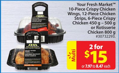 Your Fresh Market 10-piece Crispy Chicken Wings - 12-piece Chicken Strips - 6-piece Crispy Chicken 450 g - 500 g or Rotisserie Chicken 800 g
