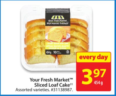 Your Fresh Market Sliced Loaf Cake