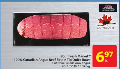 Your Fresh Market 100% Canadian Angus Beef Sirloin Tip Quick Roast