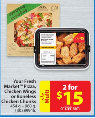 Your Fresh Market Pizza - Chicken Wings or Boneless Chicken Chunks