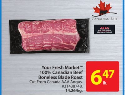 Your Fresh Market 100% Canadian Beef Boneless Blade Roast