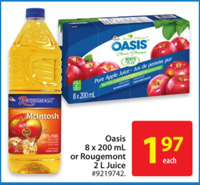 Oasis 8 X 200 mL or Rougemont 2 L Juice