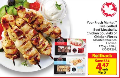 Your Fresh Market Fire-grilled Beef Meatballs - Chicken Souvlaki or Chicken Pieces