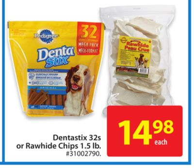 Dentastix 32s or Rawhide Chips