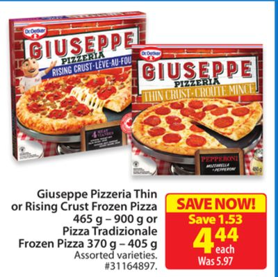 Giuseppe Pizzeria Thin or Rising Crust Frozen Pizza 465 g – 900 g or Pizza Tradizionale Frozen Pizza 370 g – 405 g