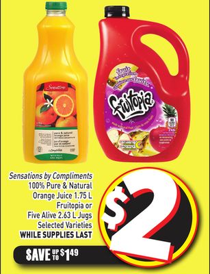 Sensations By Compliments 100% Pure & Natural Orange Juice 1.75 L Fruitopia or Five Alive 2.63 L Jugs