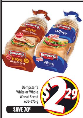 Dempster's White or Whole Wheat Bread 650-675 g