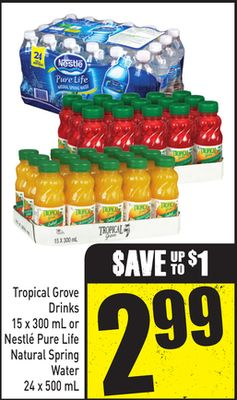 Tropical Grove Drinks - 15 X 300 mL or Nestlé Pure Life Natural Spring Water - 24 X 500 mL