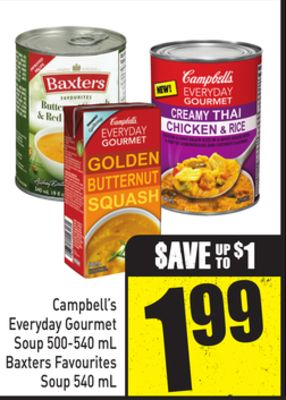 Campbell's Everyday Gourmet Soup 500-540 mL Baxters Favourites Soup 540 mL