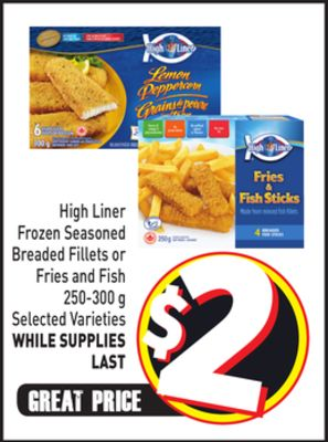 High Liner Frozen Seasoned Breaded Fillets or Fries and Fish 250-300 g