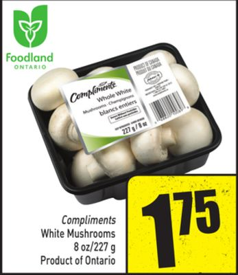 Compliments White Mushrooms 8 Oz/227 g Product of Ontario