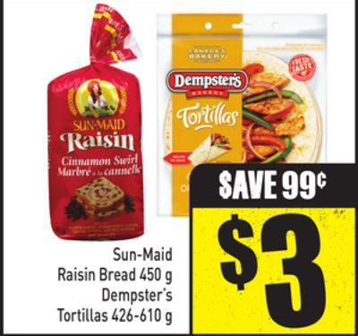 Sun-maid Raisin Bread 450 g Dempster's Tortillas 426-610 g