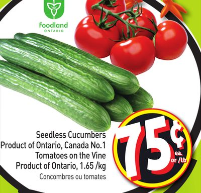 Seedless Cucumbers Product of Ontario - Canada No.1 Tomatoes On The Vine Product of Ontario - 1.65 /Kg