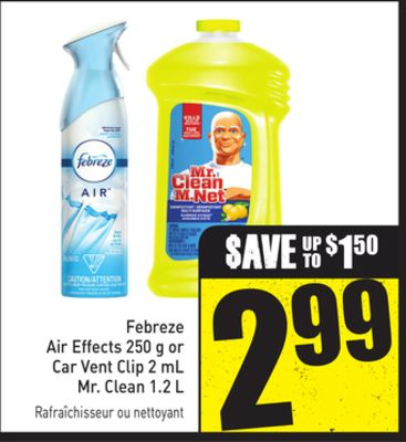 Febreze Air Effects 250 g or Car Vent Clip 2 mL Mr. Clean 1.2 L
