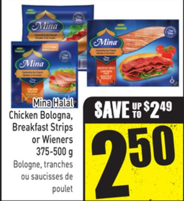 Mina Halal Chicken Bologna - Breakfast Strips or Wieners 375-500 g