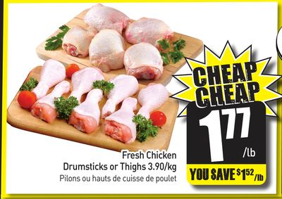Fresh Chicken Drumsticks or Thighs 3.90/kg