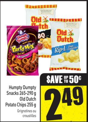 Humpty Dumpty Snacks 265-290 g - Old Dutch Potato Chips 255 g