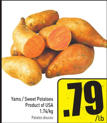 Yams / Sweet Potatoes Product of USA 1.74/kg