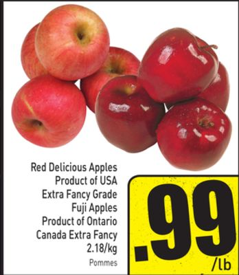 Red Delicious Apples Product of USA Extra Fancy Grade Fuji Apples Product of Ontario Canada Extra Fancy 2.18/kg