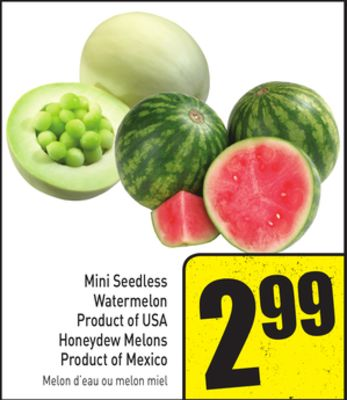 Mini Seedless Watermelon Product of USA - Honeydew Melons Product of Mexico
