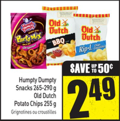 Humpty Dumpty Snacks 265-290 g Old Dutch Potato Chips 255 g