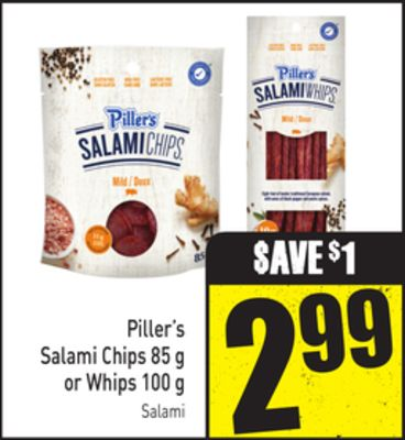 Piller's Salami Chips 85 g or Whips 100 g