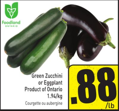 Green Zucchini or Eggplant Product of Ontario 1.94/kg