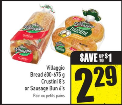 Villaggio Bread 600-675 g Crustini 8's or Sausage Bun 6's