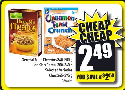 General Mills Cheerios 340-500 g or Kid's Cereal 300-360 g Selected Varieties Chex 345-395 g