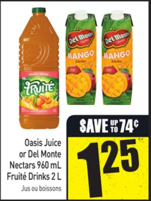 Oasis Juice or Del Monte Nectars 960 mL Fruité Drinks 2 L