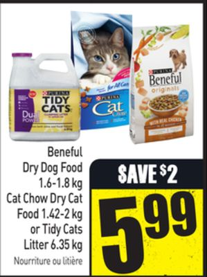Beneful Dry Dog Food 1.6-1.8 Kg Cat Chow Dry Cat Food 1.42-2 Kg or Tidy Cats Litter 6.35 Kg