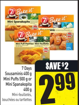7 Days Sousaminis 400 g Mini Puffs 500 g or Mini Spanakopita 400 g