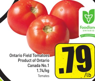 Ontario Field Tomatoes Product of Ontario Canada No.1 1.74/kg