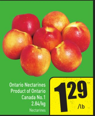 Ontario Nectarines Product of Ontario Canada No.1 2.84/kg Nectarines