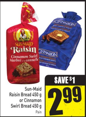 Sun-maid Raisin Bread 450 g or Cinnamon Swirl Bread 450 g Pain