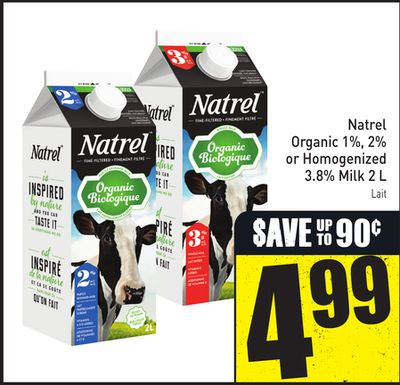 Natrel Organic 1% - 2% or Homogenized 3.8% Milk 2 L