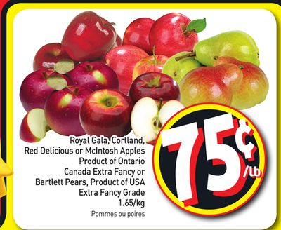 Royal Gala - Cortland - Red Delicious or Mcintosh Apples Product of Ontario Canada Extra Fancy or Bartlett Pears - Product of USA Extra Fancy Grade 1.65/kg