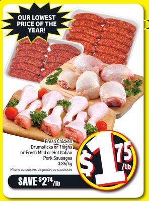 Fresh Chicken Drumsticks or Thighs or Fresh Mild or Hot Italian Pork Sausages 3.86/kg