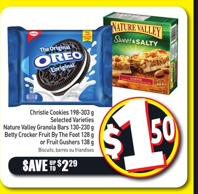 Christie Cookies 198-303 g Selected Varieties Nature Valley Granola Bars 130-230 g Betty Crocker Fruit By The Foot 128 g or Fruit Gushers 138 g