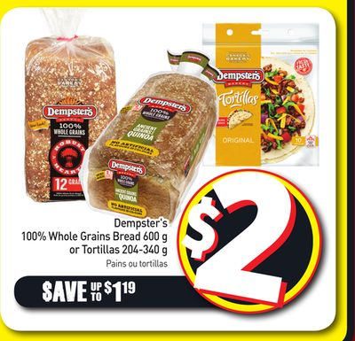 Dempster's 100% Whole Grains Bread 600 g or Tortillas 204-340 g
