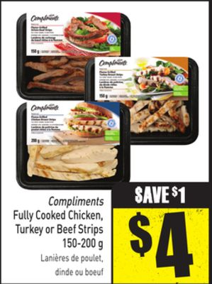Compliments Fully Cooked Chicken - Turkey or Beef Strips 150-200 g