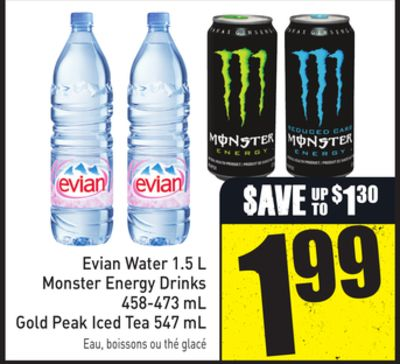 Evian Water 1.5 L Monster Energy Drinks 458-473 mL Gold Peak Iced Tea 547 mL