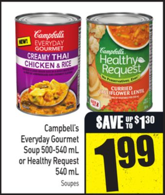 Campbell's Everyday Gourmet Soup 500-540 mL or Healthy Request 540 mL