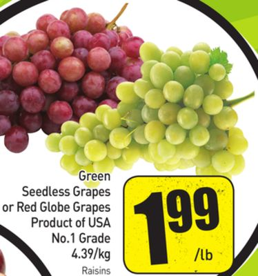 Green Seedless Grapes or Red Globe Grapes 4.39/kg