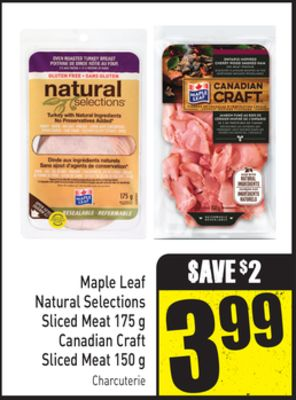 Maple Leaf Natural Selections Sliced Meat 175 g Canadian Craft Sliced Meat 150 g