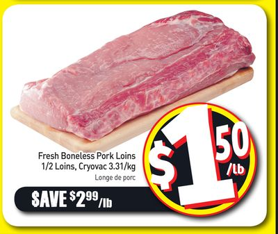Fresh Boneless Pork Loins 1/2 Loins - Cryovac 3.31/kg