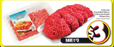 Fresh Lean Ground Beef 450 g or Extra Lean Ground Chicken 454 g